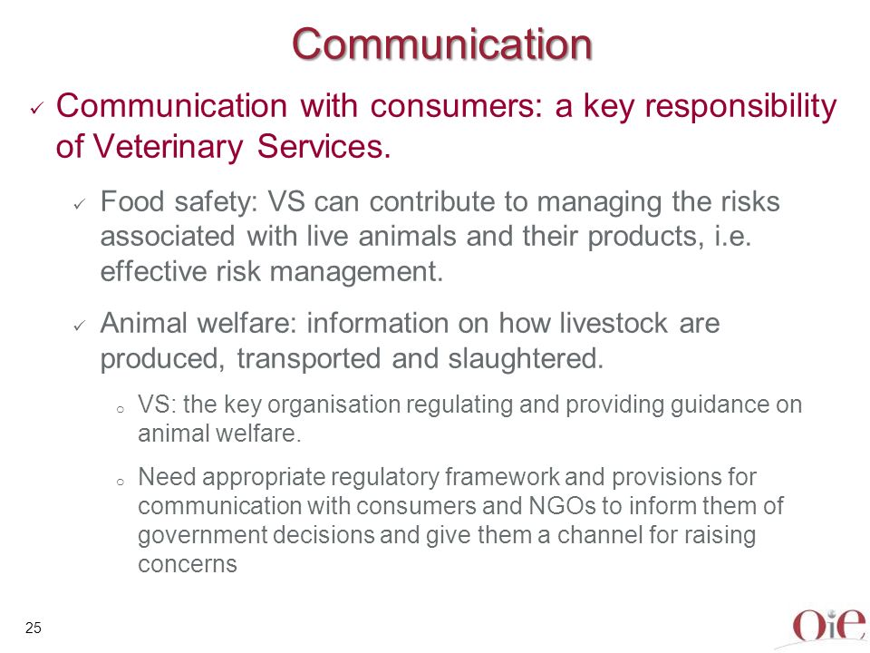 Communication Communication with consumers: a key responsibility of Veterinary Services.