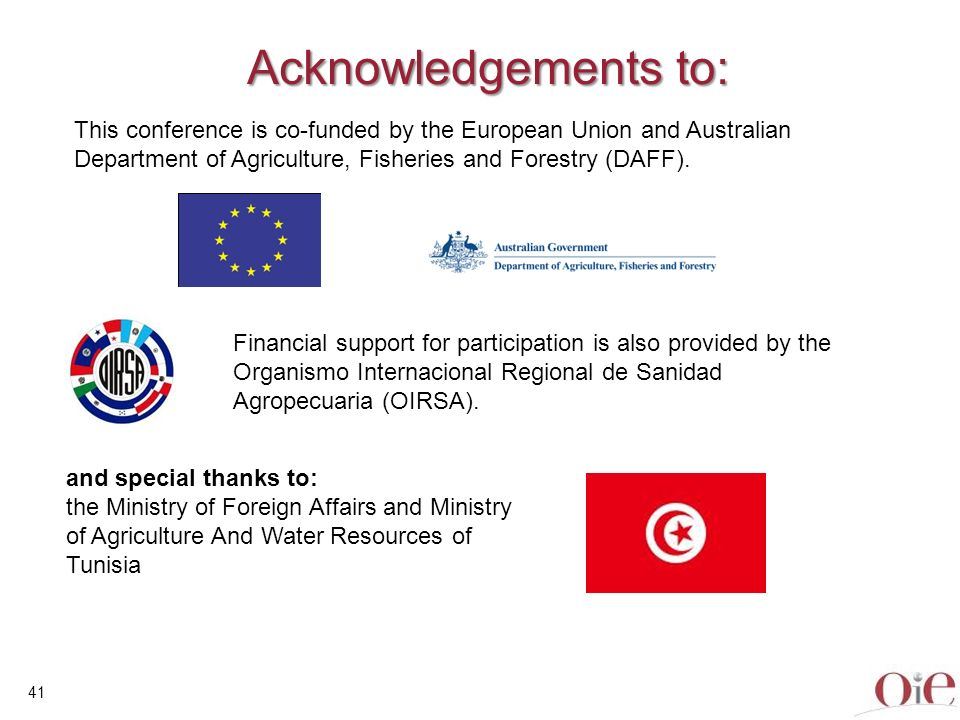 Acknowledgements to: This conference is co-funded by the European Union and Australian Department of Agriculture, Fisheries and Forestry (DAFF).
