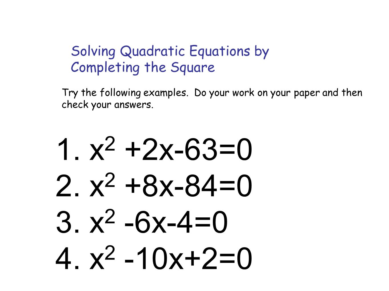 Completing The Square Ppt Video Online Download