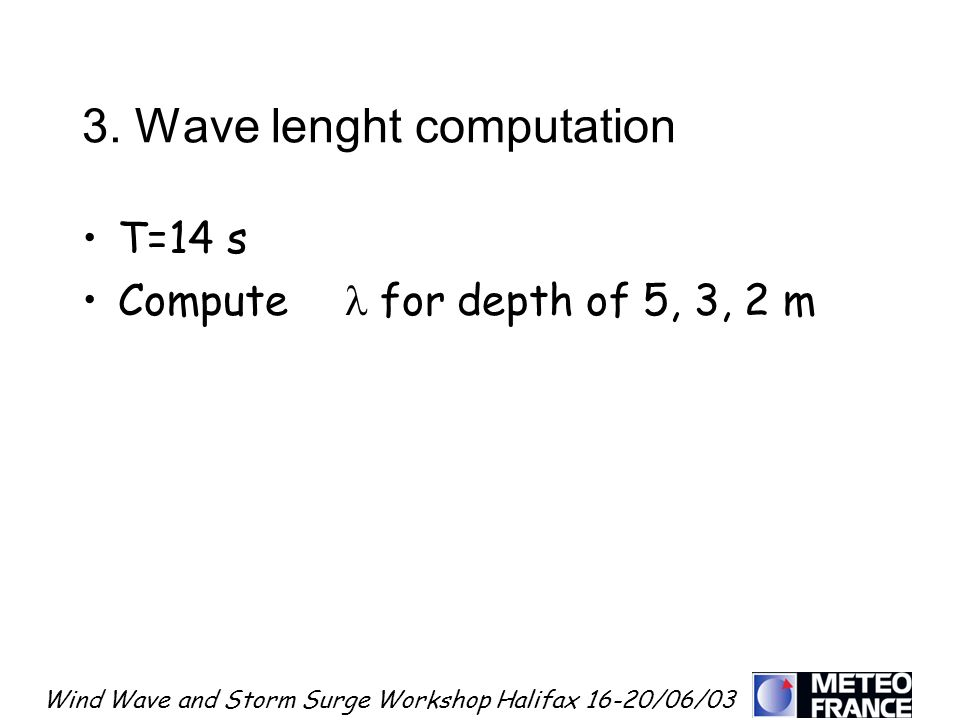 3. Wave lenght computation