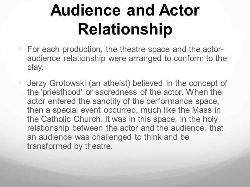 Audience And Actor Relationship