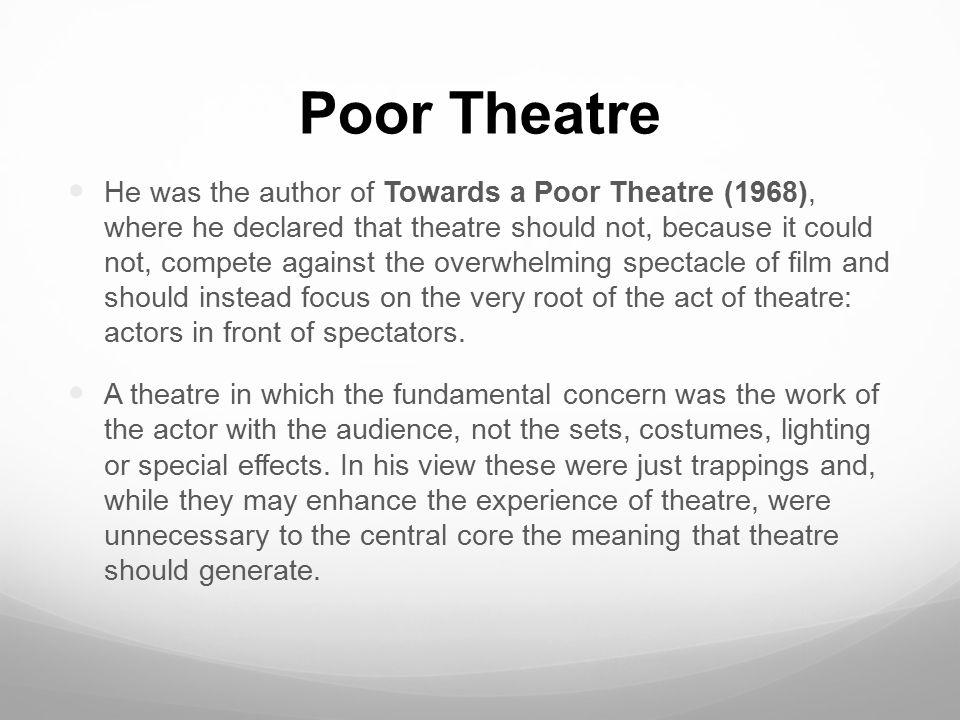 Jerzy Grotowski Poor Theatre