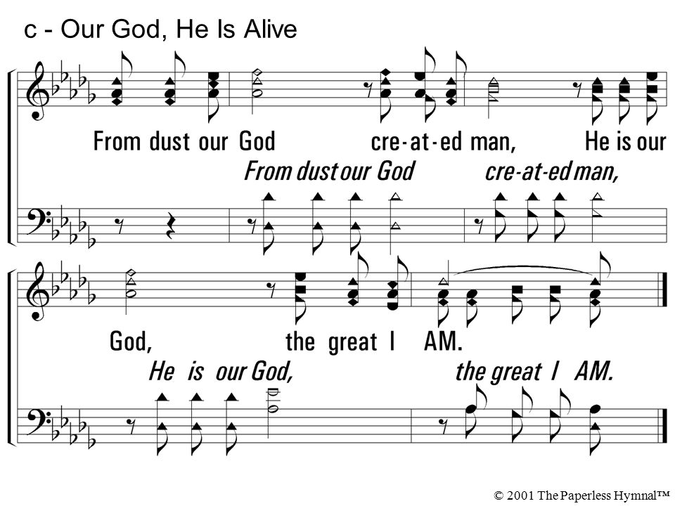 1 - Our God, He Is Alive 1  There is, beyond the azure blue