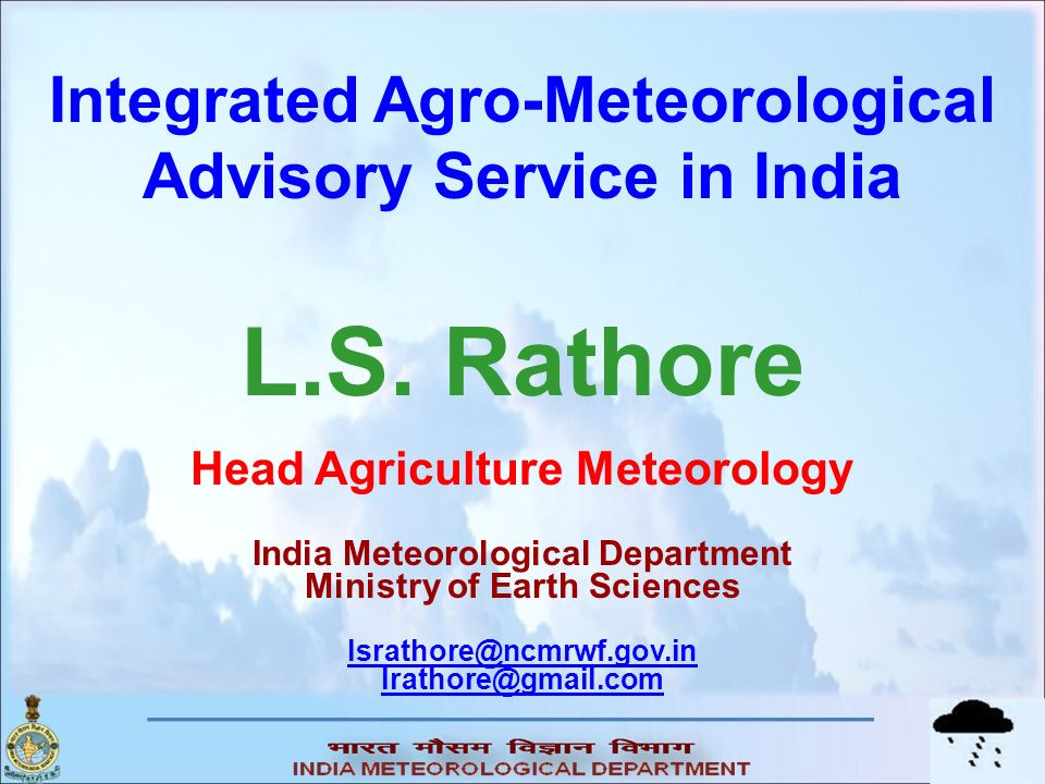 L.S. Rathore Integrated Agro-Meteorological Advisory Service in India