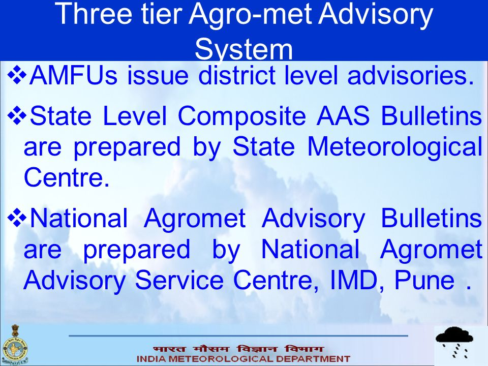 Three tier Agro-met Advisory System