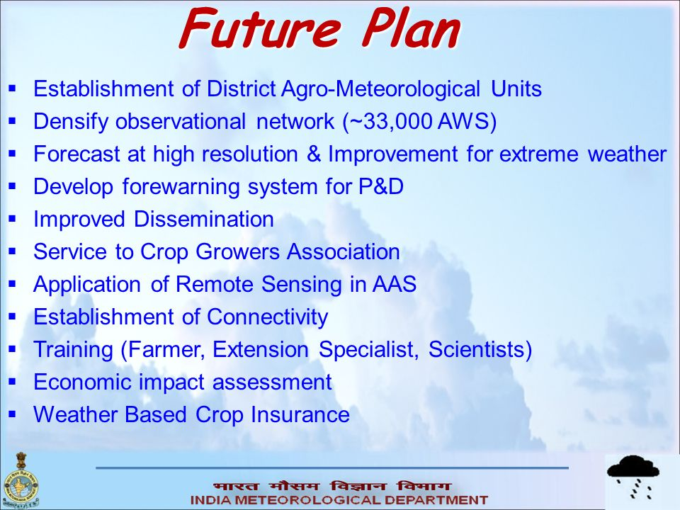 Future Plan Establishment of District Agro-Meteorological Units