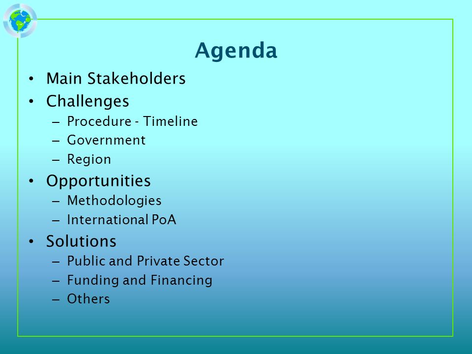 Agenda Main Stakeholders Challenges Opportunities Solutions