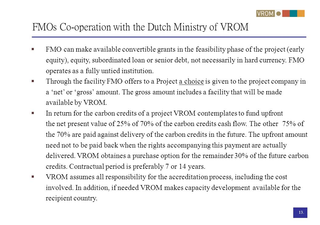 FMOs Co-operation with the Dutch Ministry of VROM