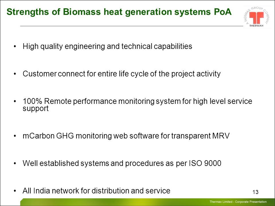 Strengths of Biomass heat generation systems PoA