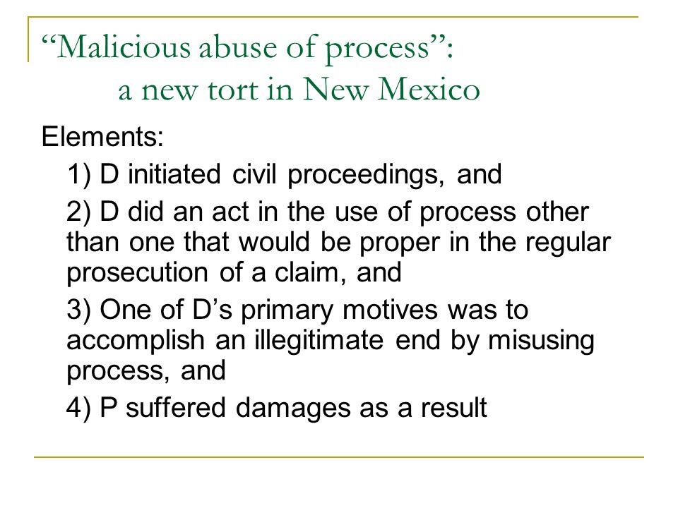 Malicious Prosecution, Wrongful Civil Litigation & Abuse of