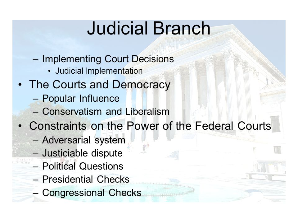 Judicial Branch The Courts and Democracy
