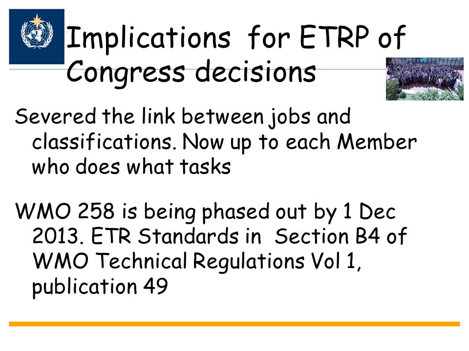 Implications for ETRP of Congress decisions
