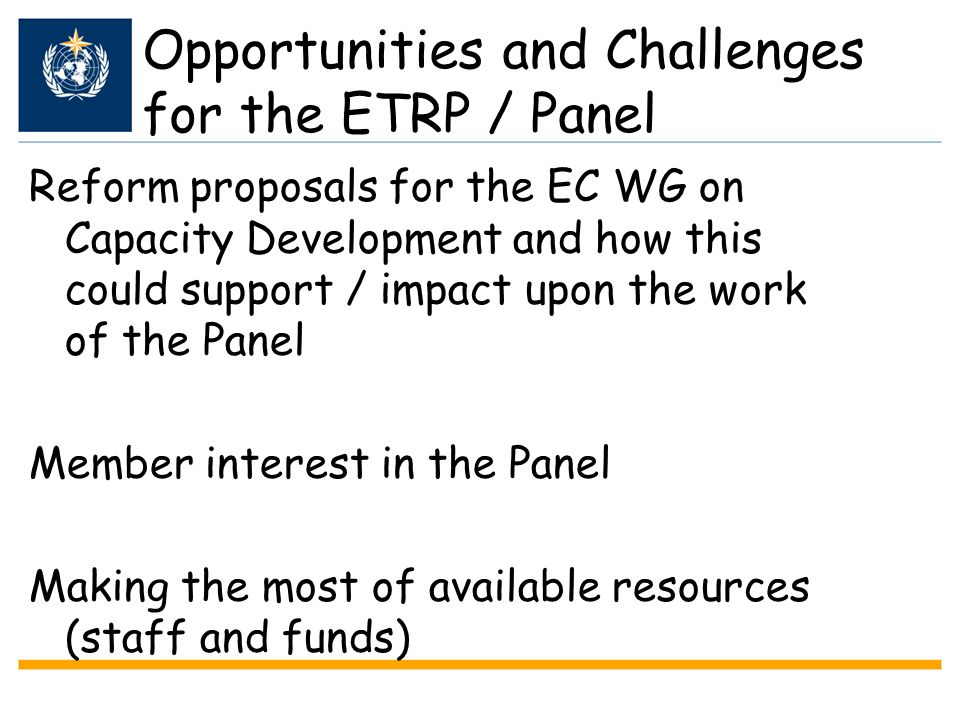 Opportunities and Challenges for the ETRP / Panel