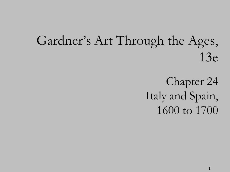 Gardner's Art Through the Ages, 13e