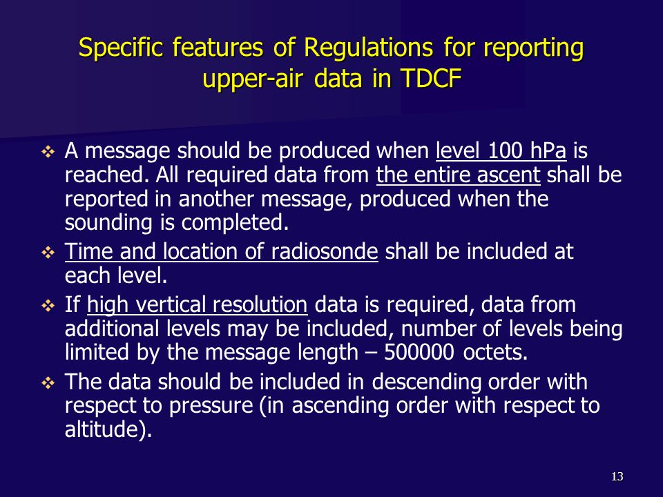 Specific features of Regulations for reporting upper-air data in TDCF