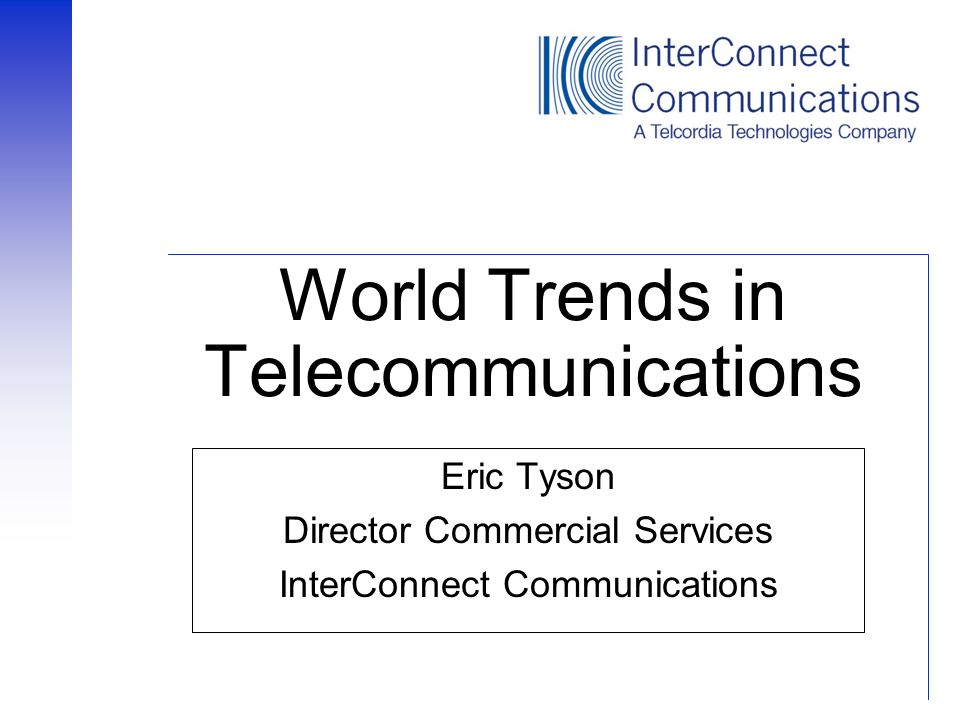 World Trends in Telecommunications