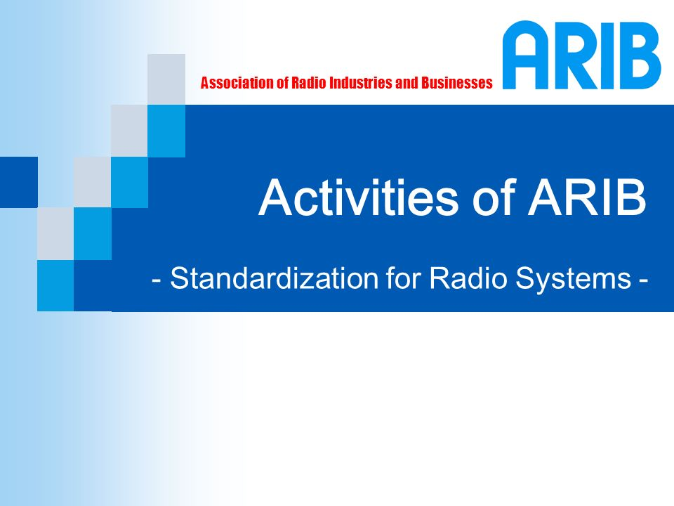 - Standardization for Radio Systems -