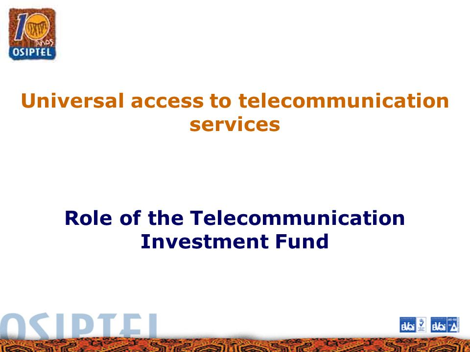 Universal access to telecommunication services