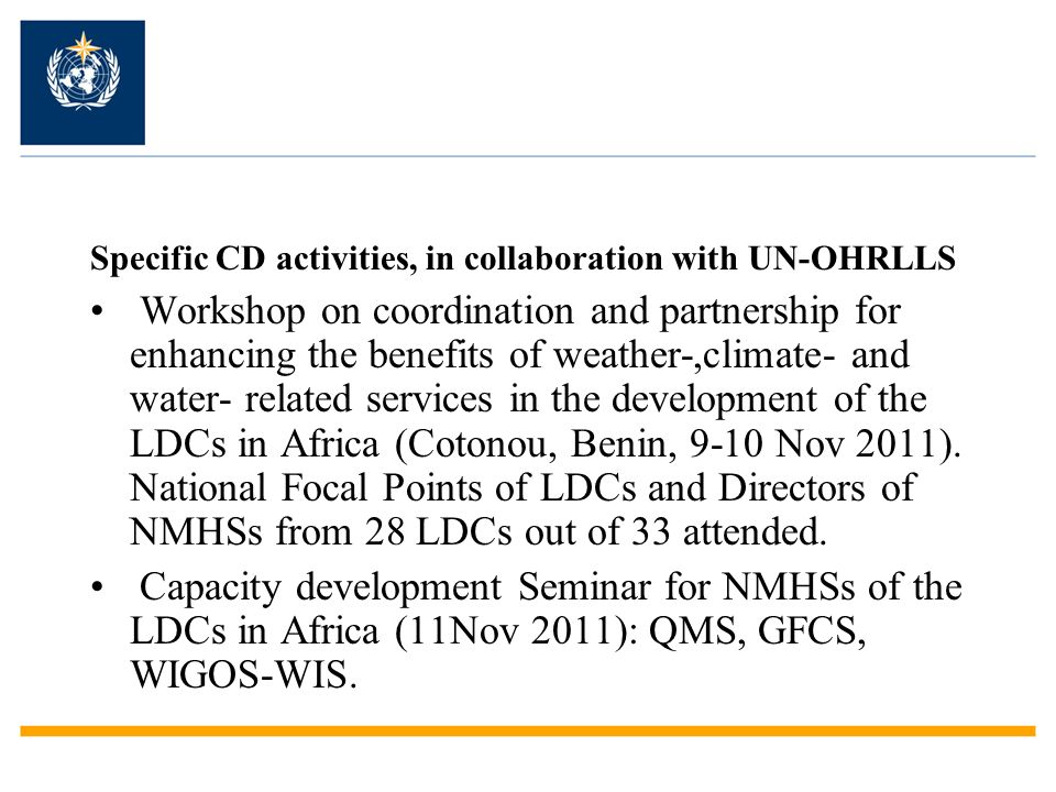 Specific CD activities, in collaboration with UN-OHRLLS