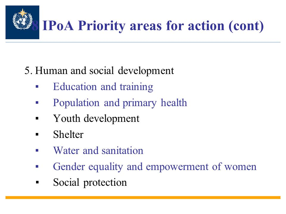 8 IPoA Priority areas for action (cont)