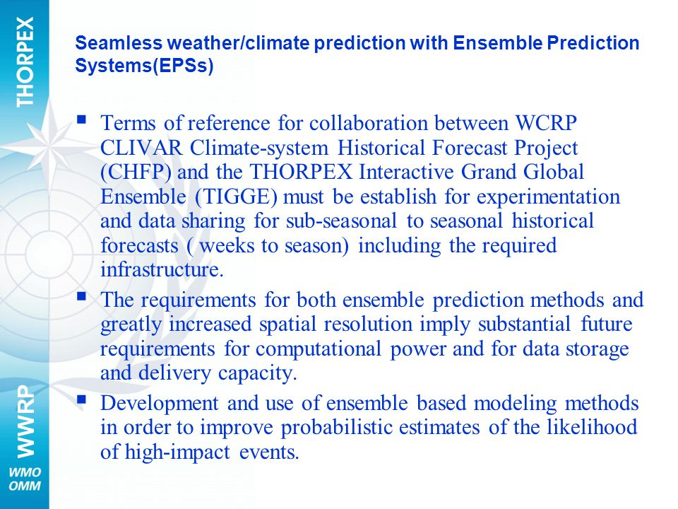 Seamless weather/climate prediction with Ensemble Prediction Systems(EPSs)
