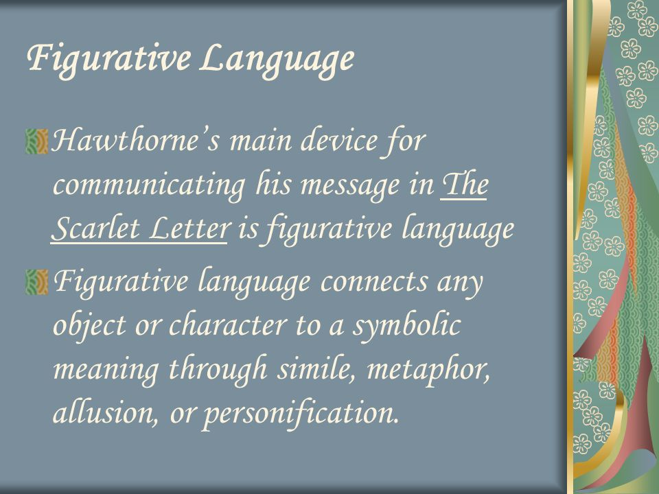 Hawthorne, Romanticism, The Scarlet Letter, and Figurative
