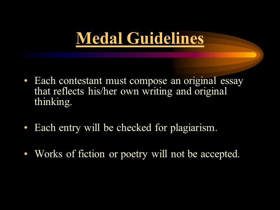 High School Persuasive Essay Topics Medal Guidelines Each Contestant Must Compose An Original Essay That  Reflects Hisher Own Writing Business Plan Essay also Response Essay Thesis Sir Charles Gd Roberts Medal Of Literary Excellence  Ppt Video  College Vs High School Essay Compare And Contrast