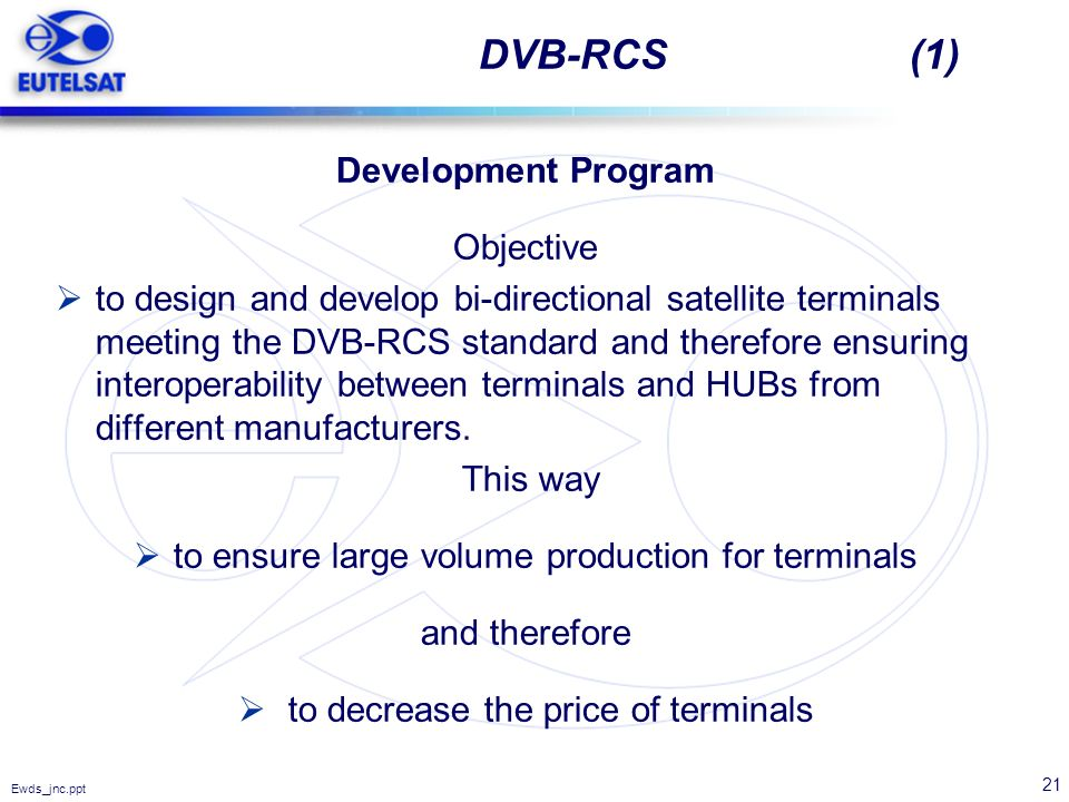 DVB-RCS (1) Development Program Objective