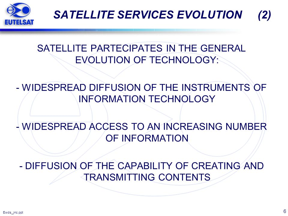 SATELLITE SERVICES EVOLUTION (2)