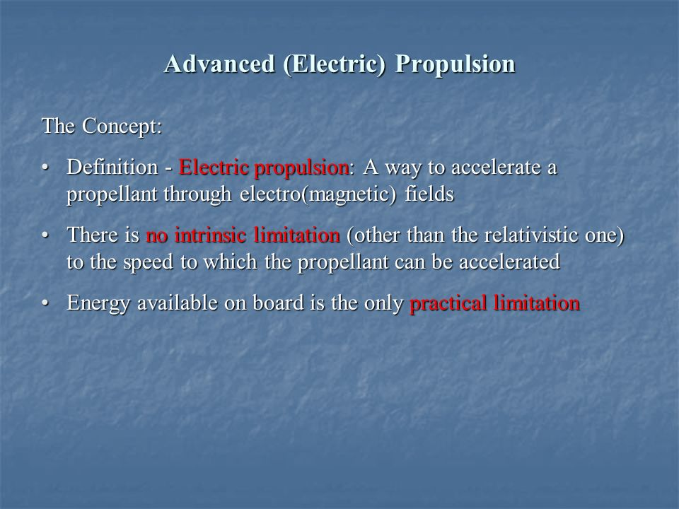Electric Propulsion Ppt Video Online Download