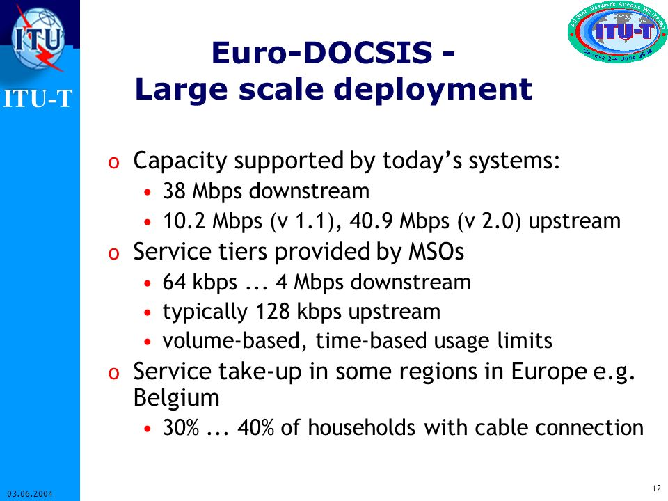 Euro-DOCSIS - Large scale deployment