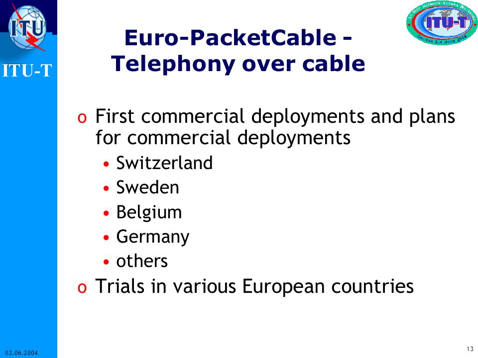 Euro-PacketCable - Telephony over cable