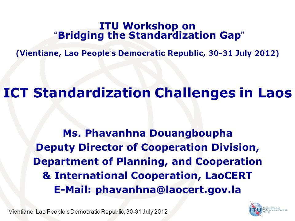 ICT Standardization Challenges in Laos