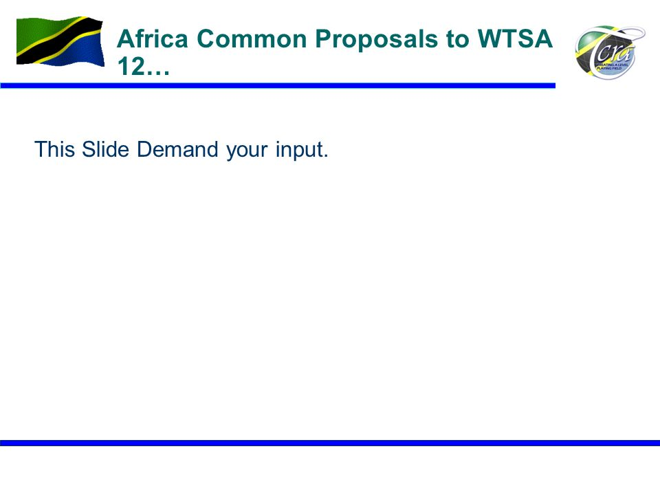 Africa Common Proposals to WTSA 12…