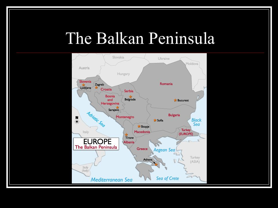 The Balkan Peninsula