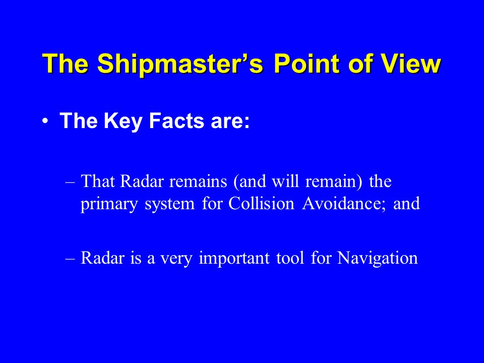 The Shipmaster's Point of View