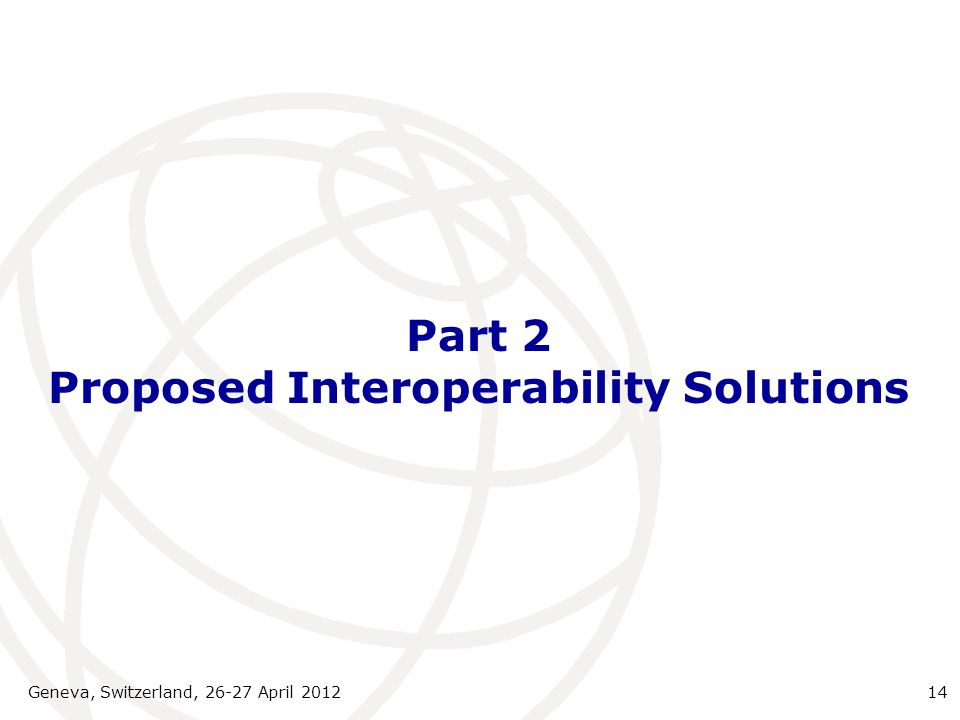 Part 2 Proposed Interoperability Solutions