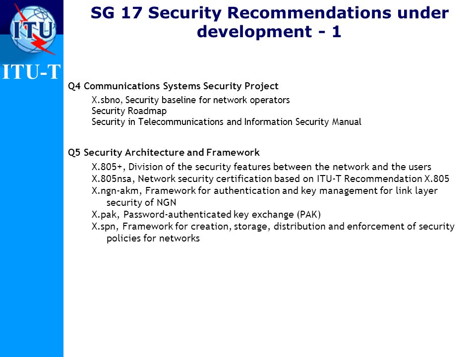 SG 17 Security Recommendations under development - 1