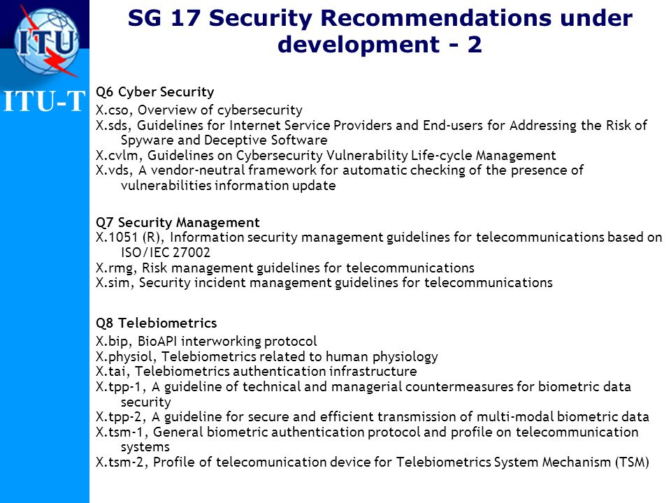 SG 17 Security Recommendations under development - 2