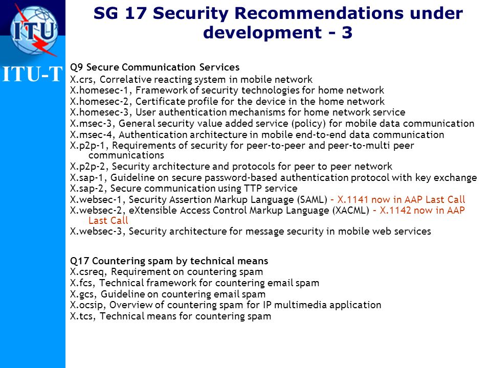 SG 17 Security Recommendations under development - 3
