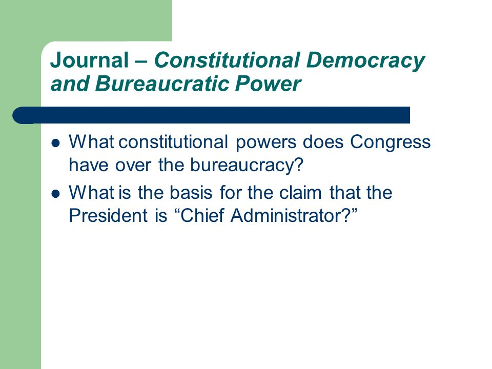 Journal – Constitutional Democracy and Bureaucratic Power