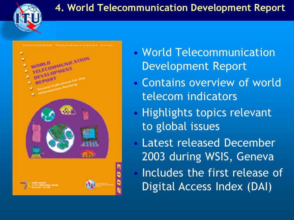 4. World Telecommunication Development Report