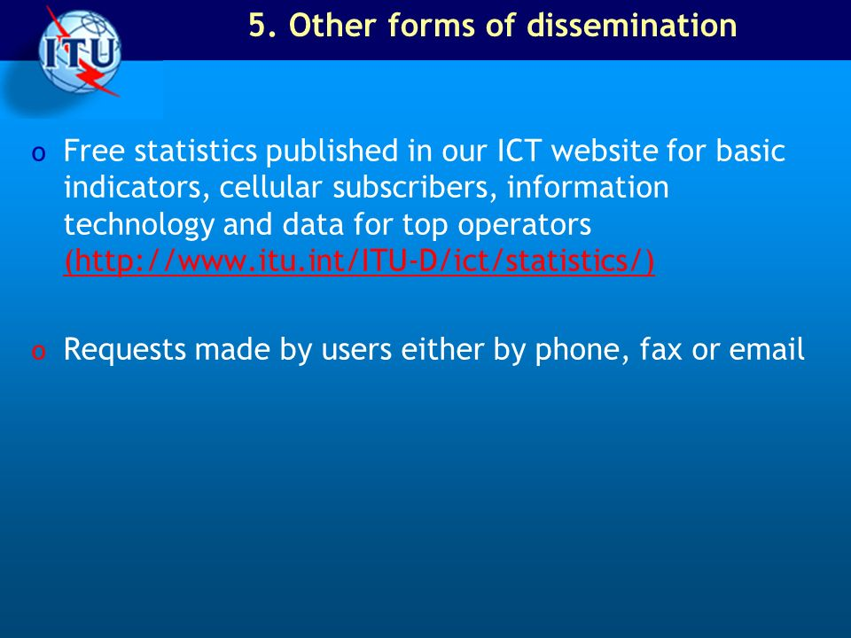 5. Other forms of dissemination