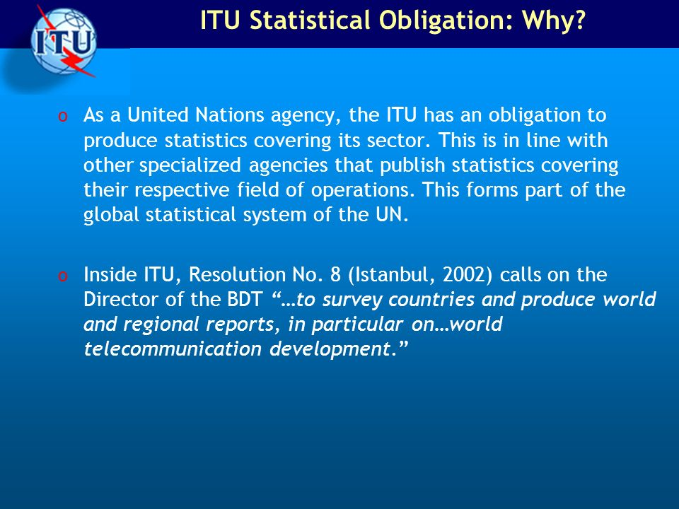 ITU Statistical Obligation: Why