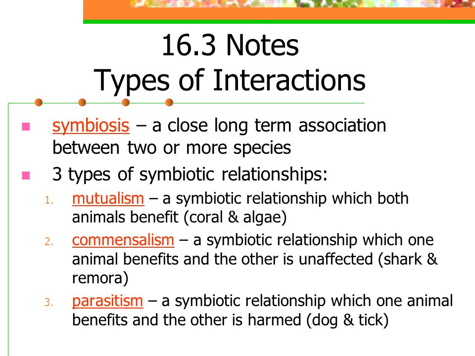 16.3 Notes Types of Interactions
