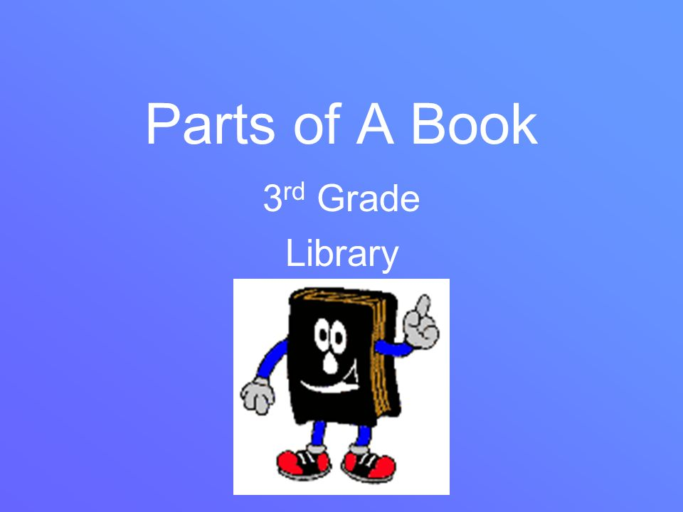 Parts of A Book 3rd Grade Library