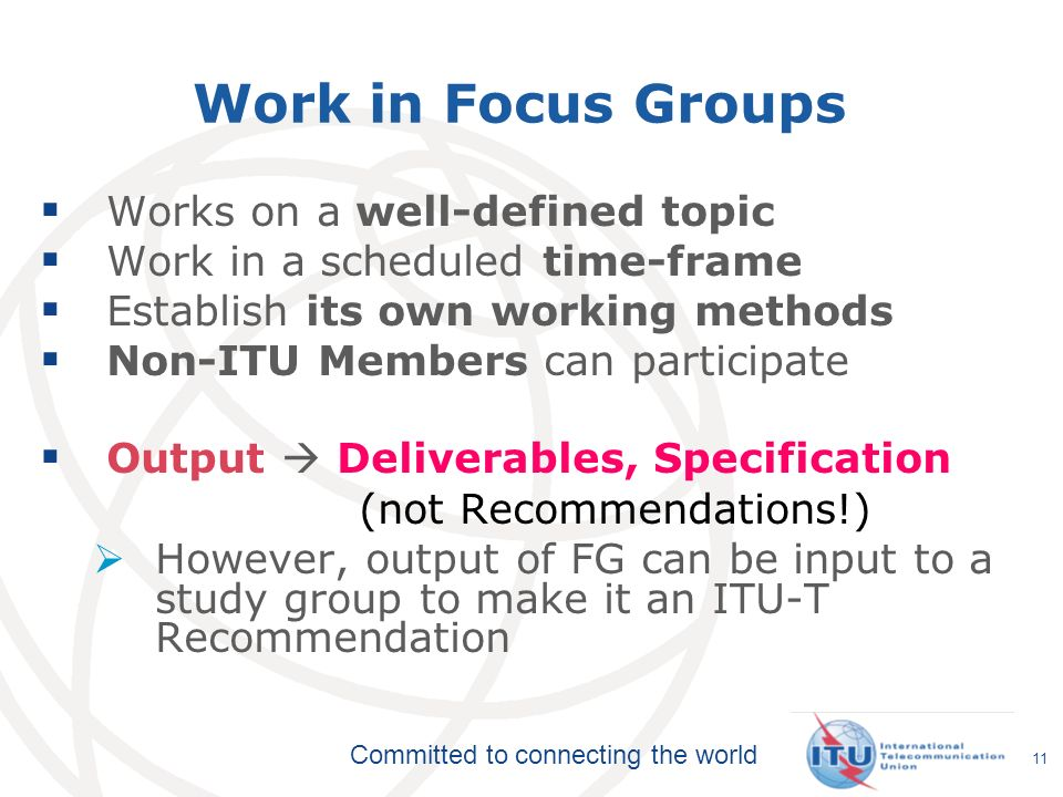 Work in Focus Groups Works on a well-defined topic