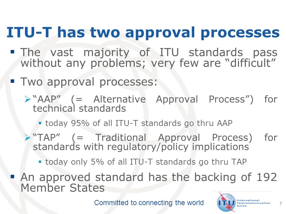 ITU-T has two approval processes