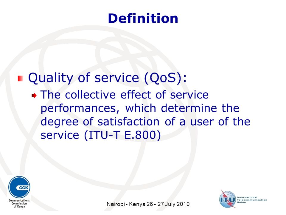 Quality of service (QoS):