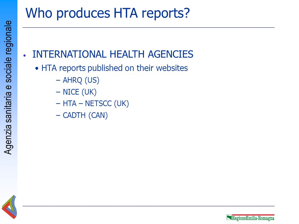 Who produces HTA reports